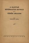 A magyar református egyház és a török uralom